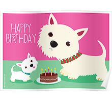 Birthday cake and Westies Poster