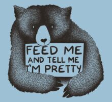 Feed Me and Tell Me I'm Pretty Baby Tee