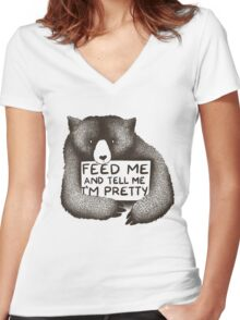 Feed Me and Tell Me I'm Pretty Women's Fitted V-Neck T-Shirt
