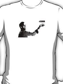 #SOON T-Shirt