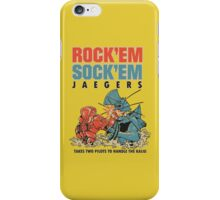 ROCK 'EM, SOCK 'EM JAEGERS iPhone Case/Skin