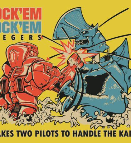 ROCK 'EM, SOCK 'EM JAEGERS Sticker