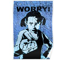 Worry Poster