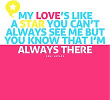 Demi Lovato - My Love is Like a Star Lyric Poster by ImEmmaR