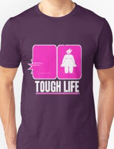 Tough life Unisex T-Shirt