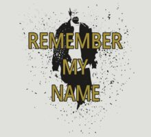 Heisenberg - Remember My Name - Black w/ text by Loftworks