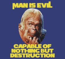 Man Is Evil - Planet Of The Apes by Buleste
