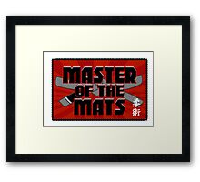 Master of the Mats Framed Print