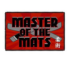 Master of the Mats Photographic Print