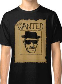 Wanted - Heisenberg Classic T-Shirt