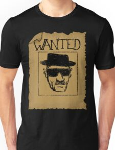 Wanted - Heisenberg Unisex T-Shirt