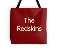 The Redskins  Tote Bag
