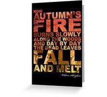 Autumn's Fire Burns Slowly Greeting Card