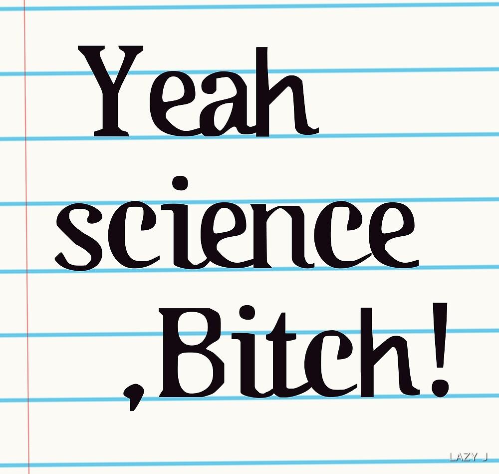 BREAKING BAD - Yeah science, B*tch! by John Medbury (LAZY J Studios)