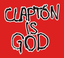 Clapton is God | London subway grafitti by MalvadoPhD