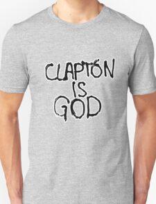 Clapton is God | London subway grafitti T-Shirt