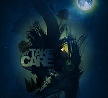 Take Care by pmacattack