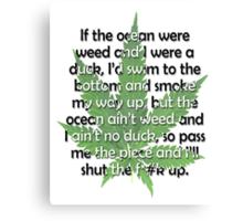 Weed Poem Canvas Print