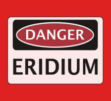DANGER ERIDIUM FAKE ELEMENT FUNNY SAFETY SIGN SIGNAGE by DangerSigns