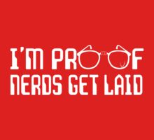 I'm proof nerds get laid One Piece - Long Sleeve
