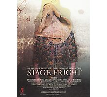 STAGE FRIGHT Poster Photographic Print