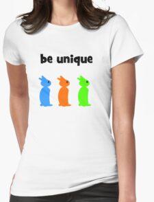 Be unique Womens T-Shirt