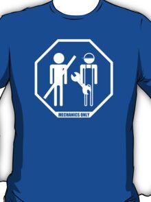 Mechanics Only T-Shirt