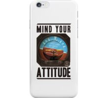 Mind your attitude iPhone Case/Skin