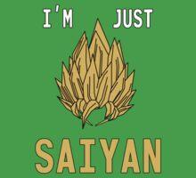 I'm Just Saiyan - Original Kids Clothes