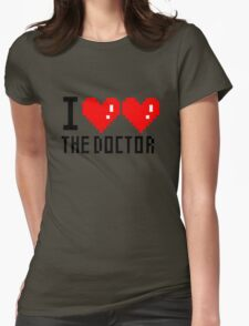 I Love The Doctor Womens Fitted T-Shirt