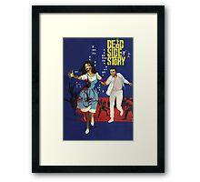 Dead Side Story Framed Print