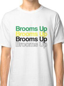 Brooms Up Classic T-Shirt