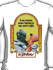 Abominable Dr. Phibes - Love  T-Shirt