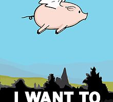 The X-Files: I Want to Believe Poster Flying Pig Spoof by Creative Spectator