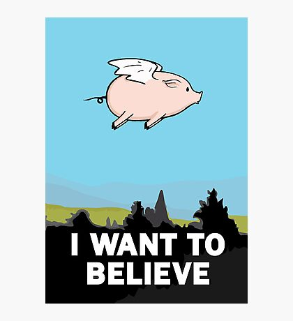 The X-Files: I Want to Believe Poster Flying Pig Spoof Photographic Print