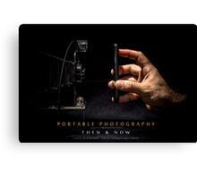 Portable Photography - Then & Now Canvas Print