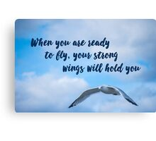 Your Strong Wings Will Hold You Canvas Print