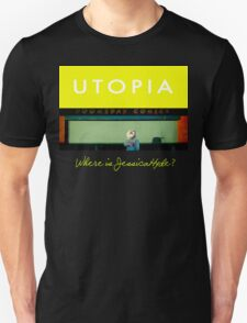 Utopia - T-Shirt - Where Is Jessica Hyde? Unisex T-Shirt
