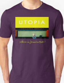 Utopia - T-Shirt - Where Is Jessica Hyde? Unisex T-Shirt