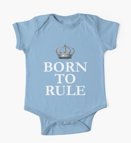 Born To Rule One Piece - Short Sleeve