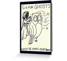 G is for Ghosts Greeting Card