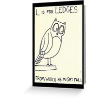 L is for Ledges Greeting Card