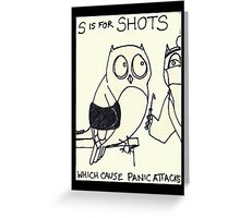 S is for Shots Greeting Card
