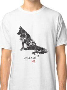 Unleash Me. Classic T-Shirt