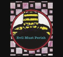 Evil Must Perish by FreonFilms