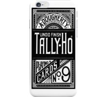 tally-ho deck of cards iPhone Case/Skin