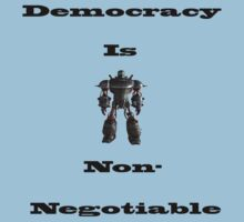 Fallout - Democracy is non-negotiable T-Shirt
