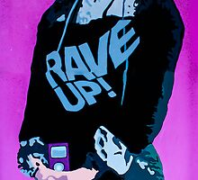 Rave up by Tim Constable