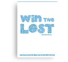 Four Fold Mission - Win The Lost Canvas Print
