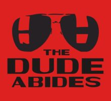 The Dude Abides by Echographix Multimedia Arts